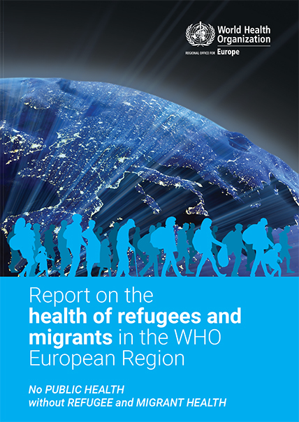 World Health Organization | Report on the Health of Refugees and